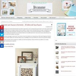Décorer une fausse cheminée – 10 idées de faux foyers