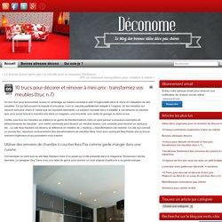 10 trucs pour décorer et rénover à mini-prix : transformez vos meubles (truc n.7) » Déconome