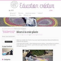 Décors à la craie géante – Education Creative