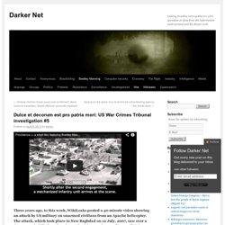 Dulce et decorum est pro patria mori: US War Crimes Tribunal investigation #5