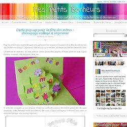 Carte pop-up pour la fête des mères – découpage collage à imprimer