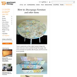 How to: Decoupage Furniture and other Items | Apartment Therapy Re-Nest
