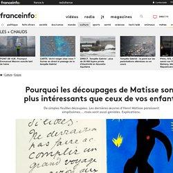 Pourquoi les découpages de Matisse sont plus intéressants que ceux de vos enfants