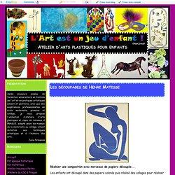 Les découpages de Henri Matisse - Atelier d'arts plastiques pour enfants