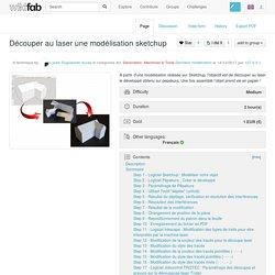 Découper au laser une modélisation sketchup - Wikifab