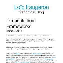 Decouple from Frameworks