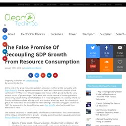 The False Promise Of Decoupling GDP Growth From Resource Consumption