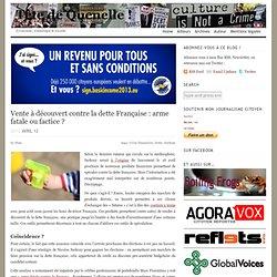 Vente à découvert: un pistolet à eau contre la dette Française