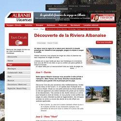Découverte de la Riviera Albanaise - Circuit plage - 8 jours / 7 nuits - Prix nous consulter - Vacances Albanie