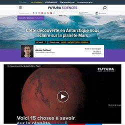 Cette découverte en Antarctique nous éclaire sur la planète Mars