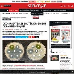 Découverte : les bactéries se rient des antibiotiques ! - Science-et-vie.com