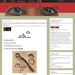Découverte archéologique au temple d'Amenhotep II, en Égypte ancienne !