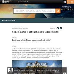 Mode Découverte dans Assassin's Creed: Origins - Service Client Ubisoft
