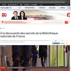 À la découverte des secrets de la Bibliothèque nationale de France