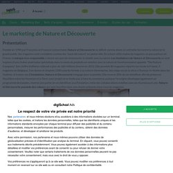 Nature et Découverte : Etudes, Analyses Marketing et ...