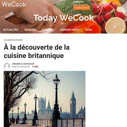 À la découverte de la cuisine britannique