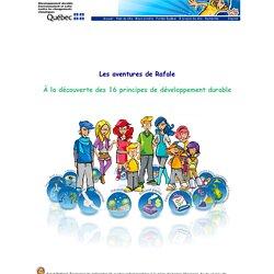 Les aventures de Rafale - À la découverte des 16 principes de développement durable