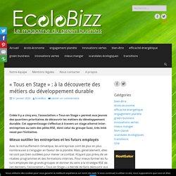 «Tous en Stage»: à la découverte des métiers du développement durable