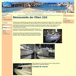 Découverte de l'Elan 210