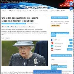 Une vidéo découverte montre la reine Elizabeth II répétant le salut nazi