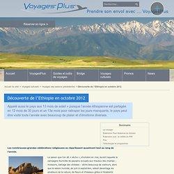 Découverte de l'Ethiopie en octobre 2012 - Voyages plus