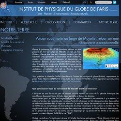 Volcan sous-marin au large de Mayotte, retour sur une découverte exceptionnelle