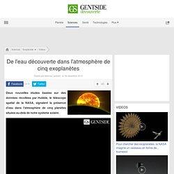 De l'eau découverte dans l'atmosphère de cinq exoplanètes