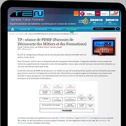 TP : séance de PDMF (Parcours de Découverte des Métiers et des Formations)