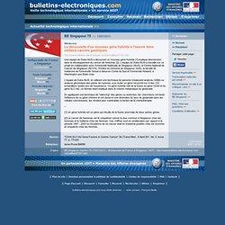 BE Singapour 75 >> 15/07/2011 Médecine - La découverte d'un nouveau gène hybride à l'oeuvre dans certains cancers gastriques
