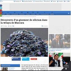 Découverte d'un gisement de silicium dans la wilaya de Mascara