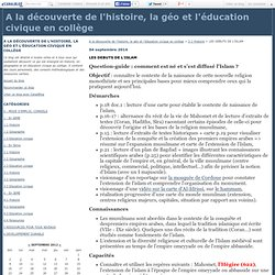 LES DEBUTS DE L'ISLAM - A la découverte de l'histoire, la géo et l'éducation civique en collège
