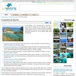 L'essentiel sur Mayotte / Découverte de Mayotte / Guide / Mayotte - IleMayotte.com