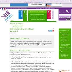 Comment devient-on citoyen français? ViePublique.fr