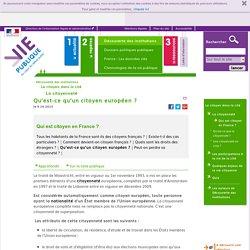 Qu'est-ce qu'un citoyen européen ? - Qui est citoyen en France ? Découverte des institutions