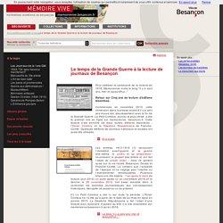 Découverte - A la loupe - Le temps de la Grande Guerre à la lecture de journaux de Besançon - Le temps de la Grande Guerre à la lecture de journaux de Besançon