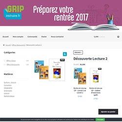 Découverte Lecture 2 – Grip éditions