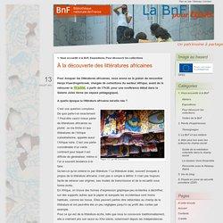 À la découverte des littératures africaines - BnF pour tous