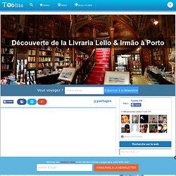 Découverte de la Livraria Lello & Irmão à Porto