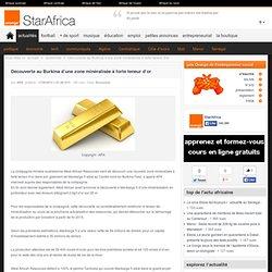 Découverte au Burkina d'une zone minéralisée à forte teneur d'or