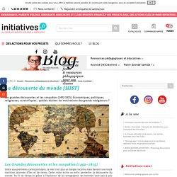 La découverte du monde [HIST] - Le blog d'Initiatives