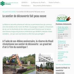 Le sentier de découverte fait peau neuve – Réserve Naturelle Nationale du Pinail