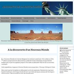 A la découverte du Nouveau Monde en Amérique du Nord