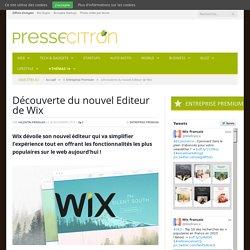Découverte du nouvel Editeur de Wix