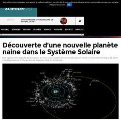 Découverte d'une nouvelle planète naine dans le Système Solaire