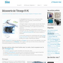 Découverte de l'Orange Pi PC – Siine
