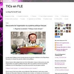 TICs en FLE: Découverte de l'organisation du système politique français
