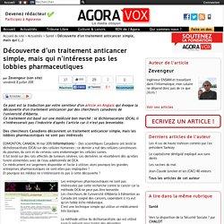 Découverte d'un traitement anticancer simple, mais qui n'intéresse pas les lobbies pharmaceutiques