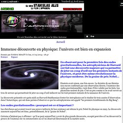 Immense découverte en physique: l'univers est bien en expansion