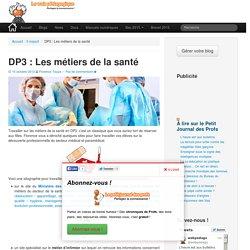 Découverte professionnelle : Les métiers de la santéLeWebPédagogique