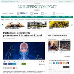 Parkinson: découverte prometteuse à l'Université Laval
